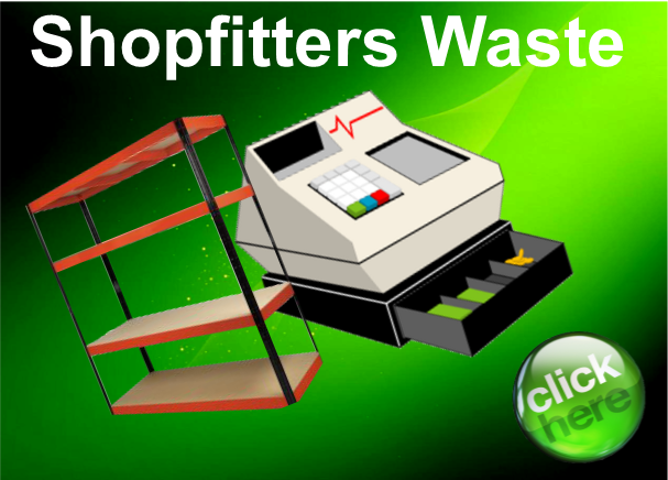 shopfitters waste